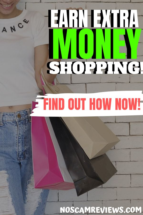 Earn Extra Money Shopping! (FOR FREE) – Best Of NoScamReviews.com