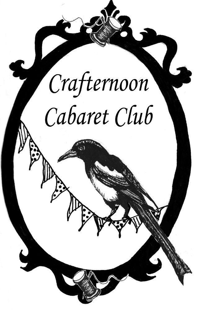 Crafternoon Cabaret Club   Tutorials, musings and news from Craft Cabaret mash-up sensation Crafternoon Cabaret Club!