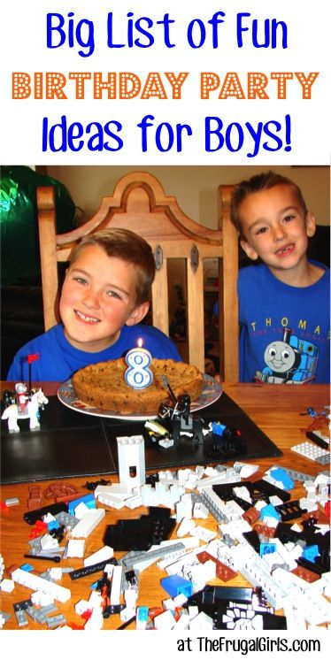 BIG List of Fun Birthday Party Ideas for Boys! - at TheFrugalGirls.com ~ your boy will love these fun tips for fabulous parties! #birthdays #thefrugalgirls