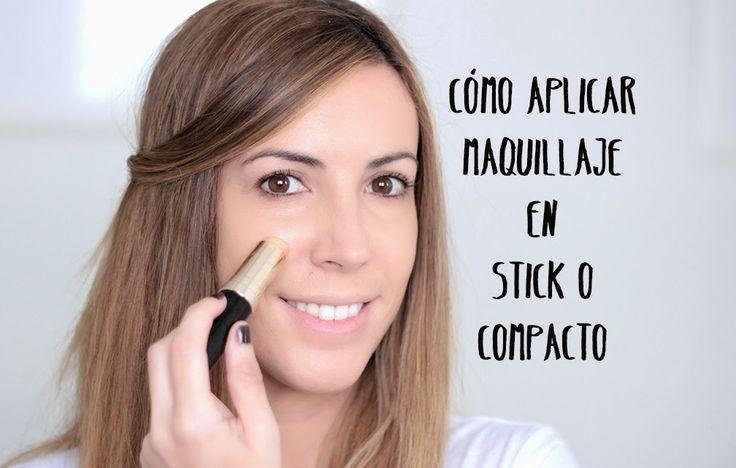Aparichi Makeup: Blog de Maquillaje y Belleza - Maquilladora Profesional Madrid: VIDEO: CÓMO APLICAR MAQUILLAJE EN STICK O COMPACTO