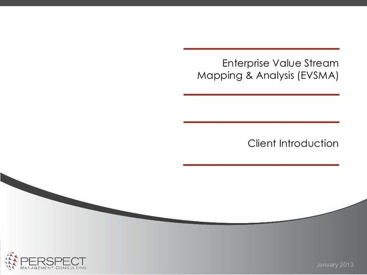 enterprise-value-stream-mapping-analysis-perspect-management-consulting by Colin McAllister via Slideshare