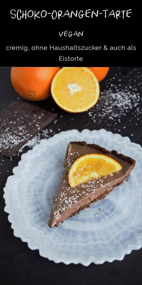 Schoko Orangen Tarte Vegan Frau Janik Tarte Vegan Gesunde Desserts Susse Backerei