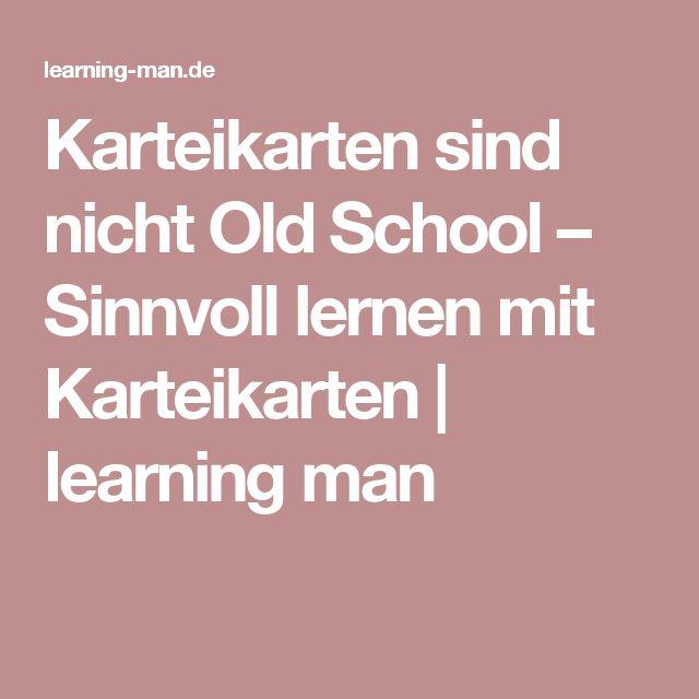 Karteikarten sind nicht Old School – Sinnvoll lernen mit Karteikarten   learning man