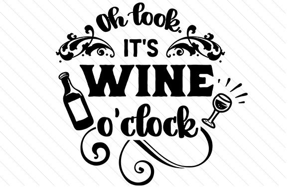Download the Oh look, It's wine O'clock design and hundreds of other designs now on Creative Fabrica. Get instant access and start right away.