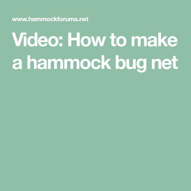 Video: How to make a hammock bug net