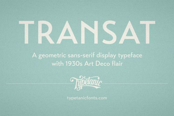 Transat by Typetanic Fonts on Creative Market