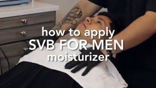 SVB For Men Moisturizer in-chair action