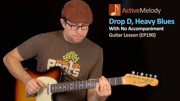 Drop D, Heavy Blues Guitar Lesson - Drop D Tuning - EP190