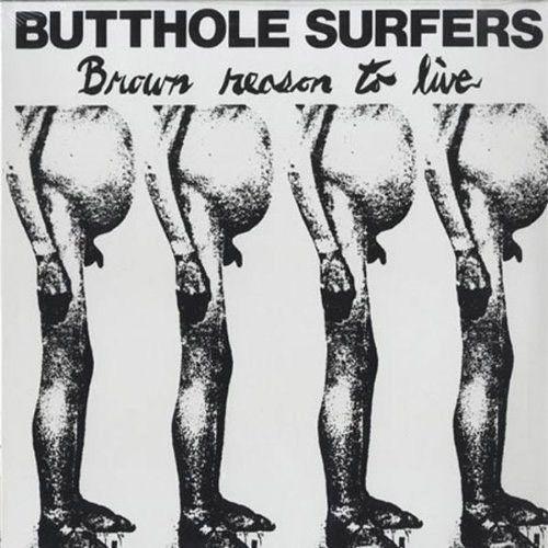 Butthole Surfers Brown Reason To Live - vinyl LP