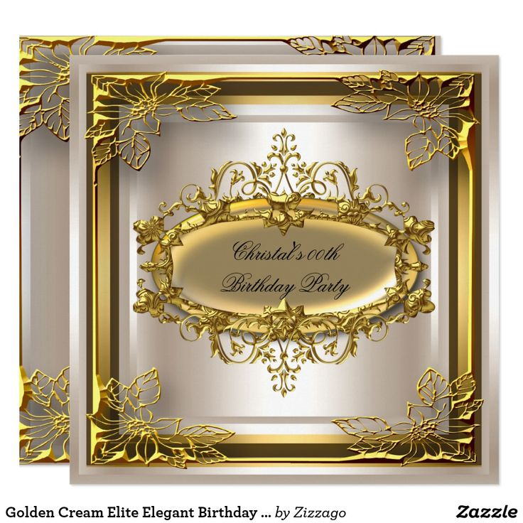 Golden Cream Elite Elegant Birthday Party Card Any Age Elite Cream Sepia Golden Elegant Birthday Party Ornate Gold 30th Elegant Birthday Invitation 30th Birthday Party 40th, 50th, 60th. Customize with your own details. Matching RSVP available. Birthday Party. All Occasions Fabulous Elegant Events for Women, Girls, Party Invites for all ages, just customize to the age you want! Party birthday invites Template Celebration Party Invitation. Customize with your own details and age.