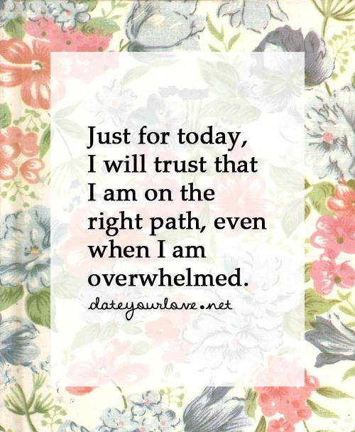 Image result for just for today i will trust i am on the right path