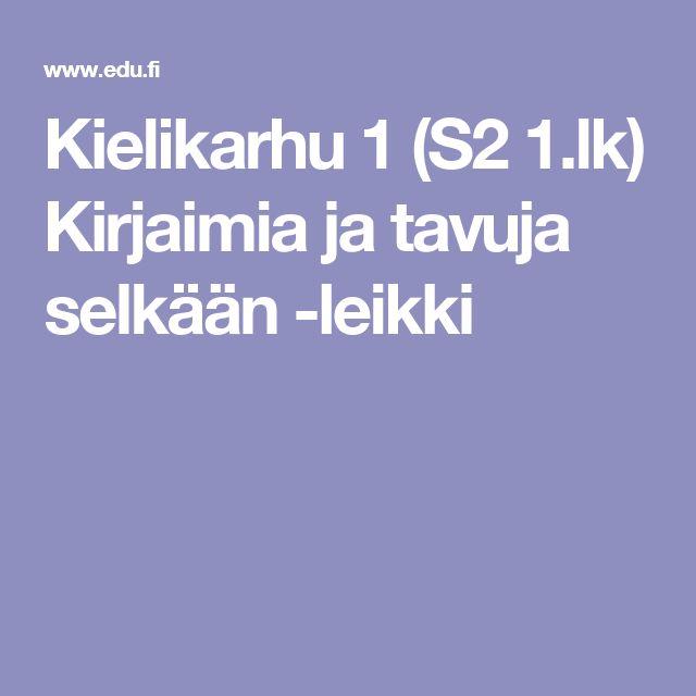 Kielikarhu 1 (S2 1.lk) Kirjaimia ja tavuja selkään -leikki