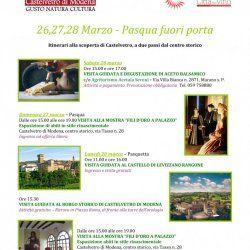 PROPOSTE WEEKEND - 26,27,28 Marzo - Castelvetro di Modena