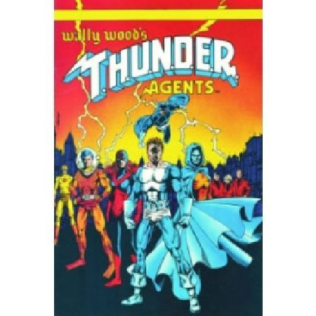 Thunder Agents Archives Hardcover Vol 07 Written by STEVE ENGLEHART and others Art by KEITH GIFFEN DAVE COCKRUM GEORGE PEREZ STEVE DITKO MURPHY ANDERSON JERRY ORDWAY and others Cover by GEORGE PEREZ In the mid-39