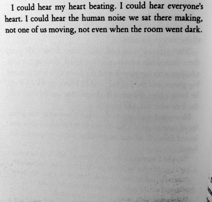 """""""Podía escuchar mi corazón latiendo, podía escuchar el corazón de todos. Sentados allí, podía escuchar el sonido humano. Ninguno de nosotros se movía. Ni siquiera cuando el cuarto oscureció"""" Raymond Carver."""