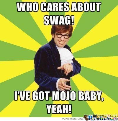 Austin Powers, Baby! Yeah! by walkeragnr - Meme Center