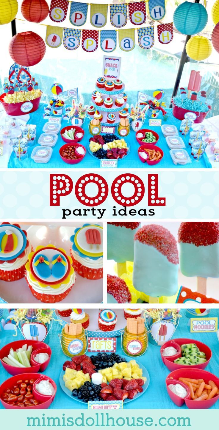 How To Plan The Perfect Pool Party With Images Pool Party Kids