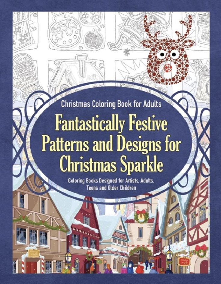 Christmas Coloring Book For Adults Fantastically Festive Patterns And Designs Sparkle Books Designed Artists