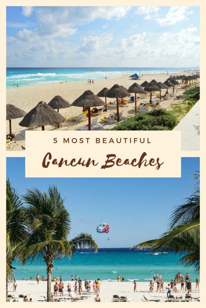 5 Beautiful Cancun Beaches Live Dream Discover Cancun Beaches Amazing Travel Destinations Mexico Travel