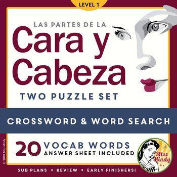 Reinforce Spanish vocabulary for the parts of the body (the head and the face) with this 2 puzzle (crossword and word search) set. 20 vocabulary words focus on the parts of the head and face, such as hair, eye, nose, tooth, eyebrow, and more. These puzzles includes 20 vocabulary words: la cabeza, el pelo, la cara, el ojo, la nariz, la oreja, el diente, la lengua, la boca, el labio, la mejilla, la ceja, la pestaña, el párpado, la barbilla, la frente, la barba, el bigote, la peca, y la arruga.
