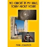No Errors in My Bible, Sorry About Yours (Paperback)By Mark Johansen