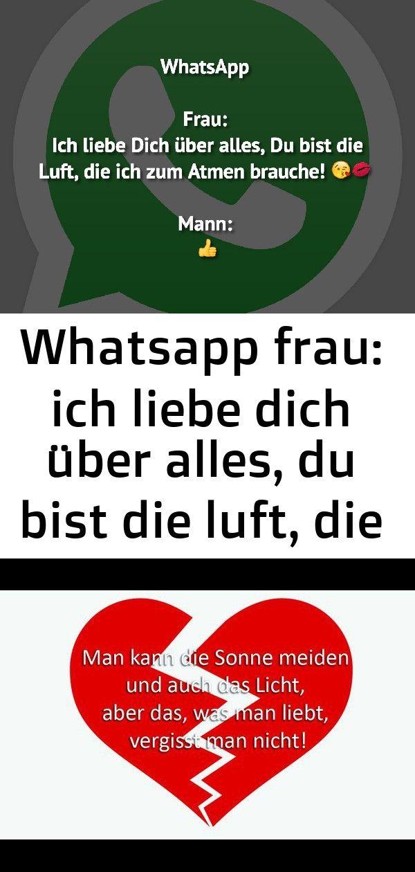 Whatsapp Frau Ich Liebe Dich über Alles Du Bist Die Luft