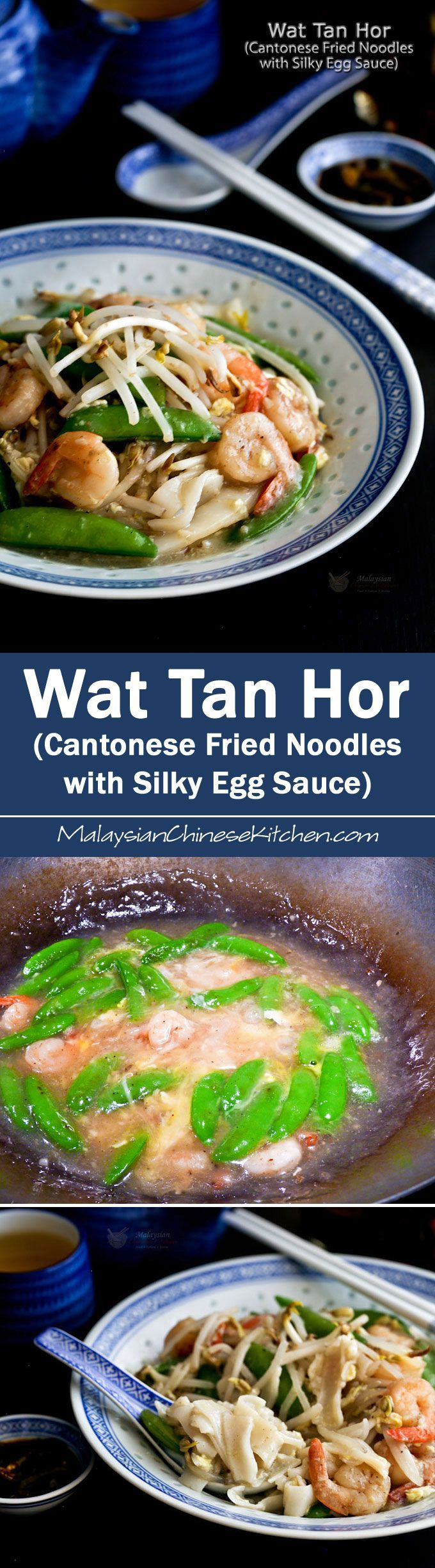 """Wat Tan Hor (Cantonese Fried Noodles with Silky Egg Sauce) a.k.a. """"kong foo chow"""" is a must-try! Can be easily prepared at home.   http://MalaysianChineseKitchen.com"""