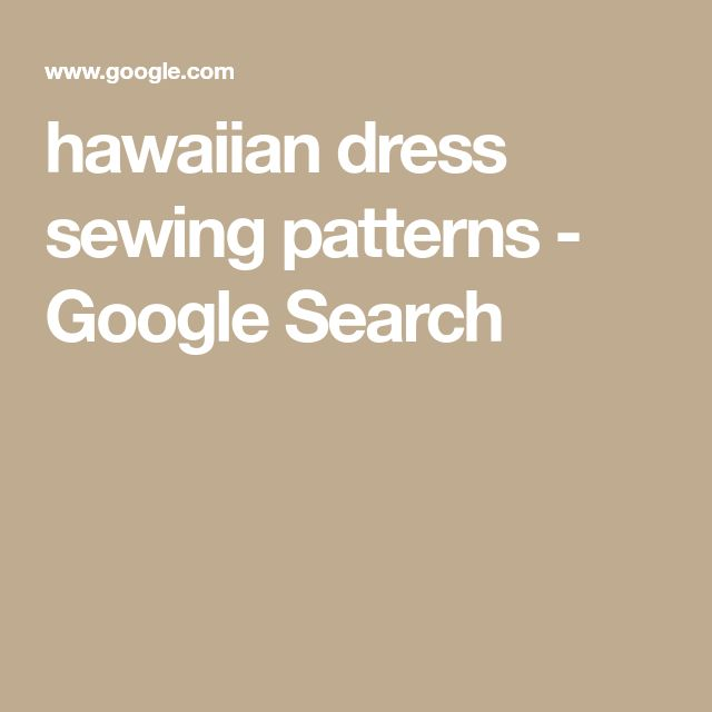 hawaiian dress sewing patterns - Google Search