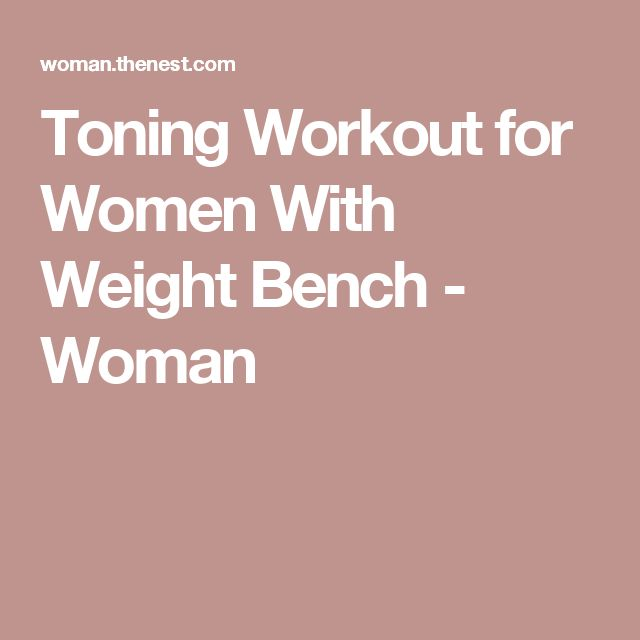 Toning Workout for Women With Weight Bench - Woman