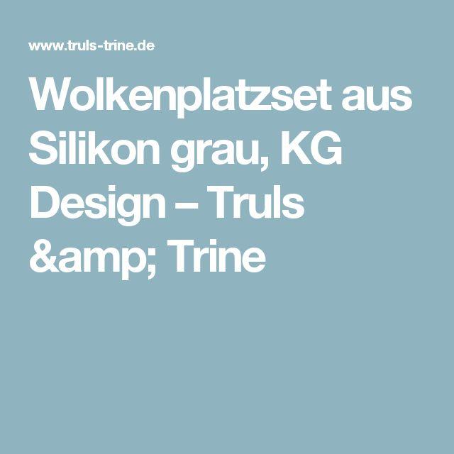 Wolkenplatzset aus Silikon grau, KG Design – Truls & Trine