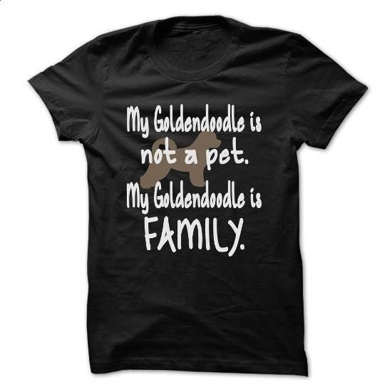 My Goldendoodle is not a pet. My Goldendoodle is Family - #tee shirt design #cotton t shirts. I WANT THIS => https://www.sunfrog.com/Pets/My-Goldendoodle-is-not-a-pet-My-Goldendoodle-is-Family-Black-48617386-Guys.html?60505