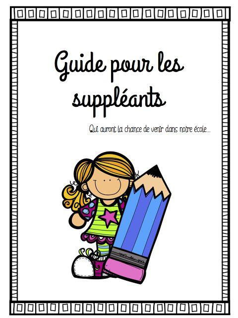 Bon samedi!   Je vous en ai parlé cette semaine sur le blog et sur Facebook, alors le voici; Mon guide pour la suppléance!   Il s'agit en f...