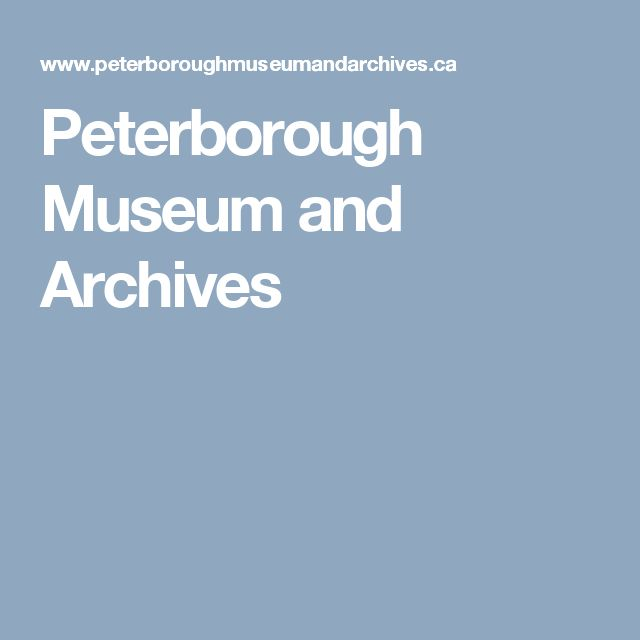 Peterborough Museum and Archives