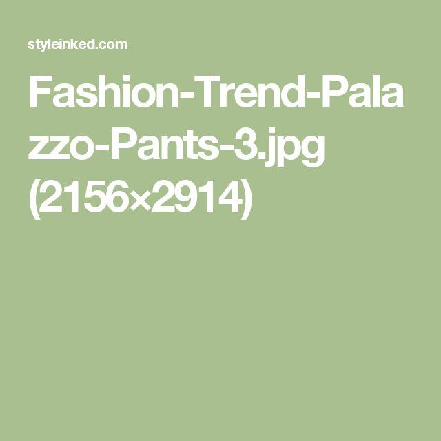 Fashion-Trend-Palazzo-Pants-3.jpg (2156×2914)