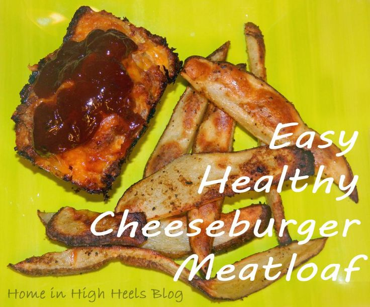34 best healthy foodhealthy hair images on pinterest recipes recipes easy healthy turkey cheeseburger meatloaf httphomeinhighheelsspot forumfinder Choice Image