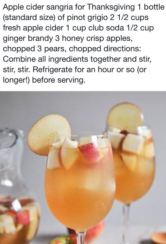 Thanksgiving Sangria! White wine, apple cider, club soda, and ginger brandy! Add sliced apples and pears, chill, and serve!