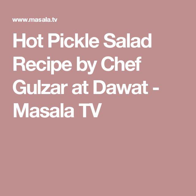 Hot Pickle Salad Recipe by Chef Gulzar at Dawat - Masala TV