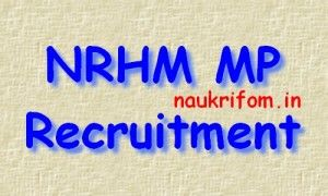 NRHM MP Recruitment 2016 mponline.gov.in 1128 DDC & Other Posts