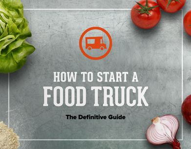FoodTruckr | How to Start and Run a Successful Food Truck Business   (great podcasts and resources for running a food truck.)