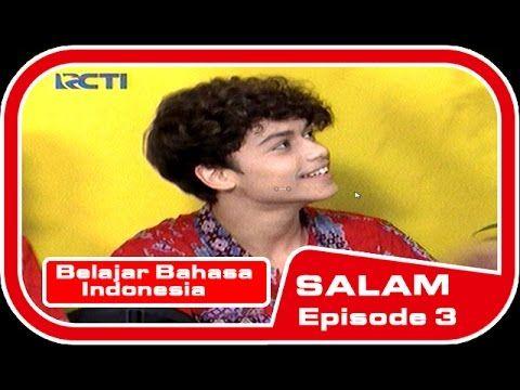 -Full- Harris Belajar Bhs. Indonesia SALAM Episode 3 in 8 Juni 2016. - YouTube