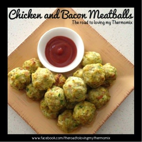 The road to loving my Thermomix: Chicken and Bacon Meatballs