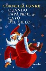 Bienvenida Cornelia Funke a #MiLibroNavideño con su obra Cuando Papá Noel Cayó del Cielo.