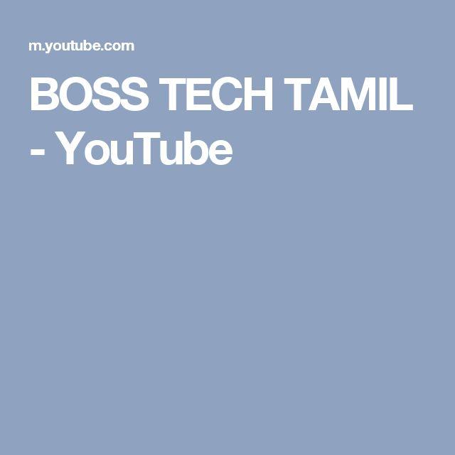 BOSS TECH TAMIL - YouTube