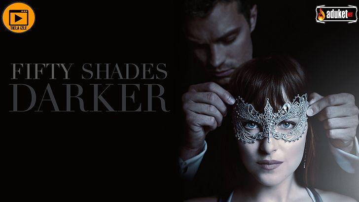 Karanlığın Elli Tonu fragman izle, Fifty Shades Darker film bilgileri, ne zaman vizyona girecek, Grinin Elli Tonu 2 filmi, oyuncular, filmin konusu ne