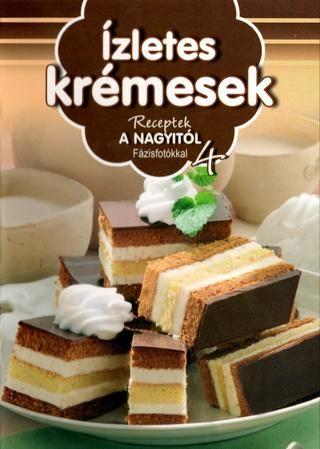Receptek a nagyitol 004 izletes kremesek 2011