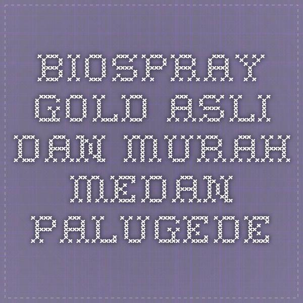 Biospray Gold Asli dan Murah Medan - PALUGEDE