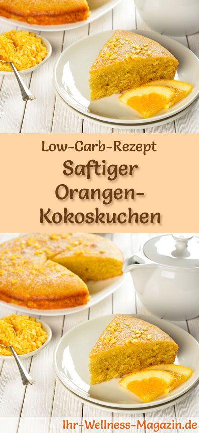 Saftiger Low Carb Orangen Kokoskuchen Rezept Ohne Zucker In 2018