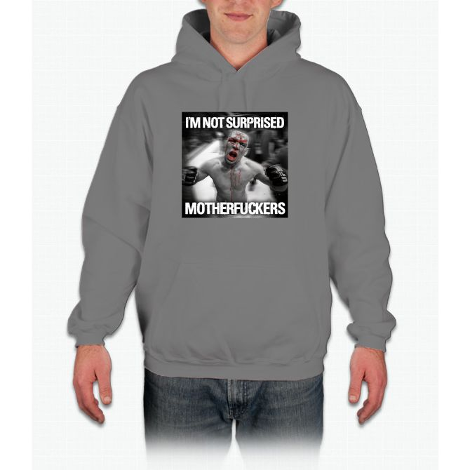 Nate Diaz - Not Surprised Motherfuckers Hoodie