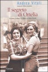 Il segreto di Ortelia  AutoreVitali Andrea