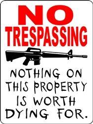 NO TRESPASSING SIGN AR-15